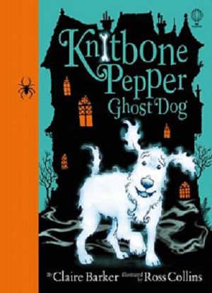 Babcock. Knitbone Pepper, Ghost Dog by Claire Barker